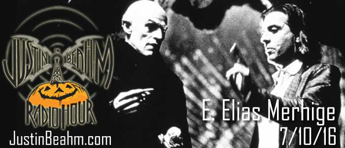 E. Elias Merhige Will Be First Justin Beahm Radio Hour Guest