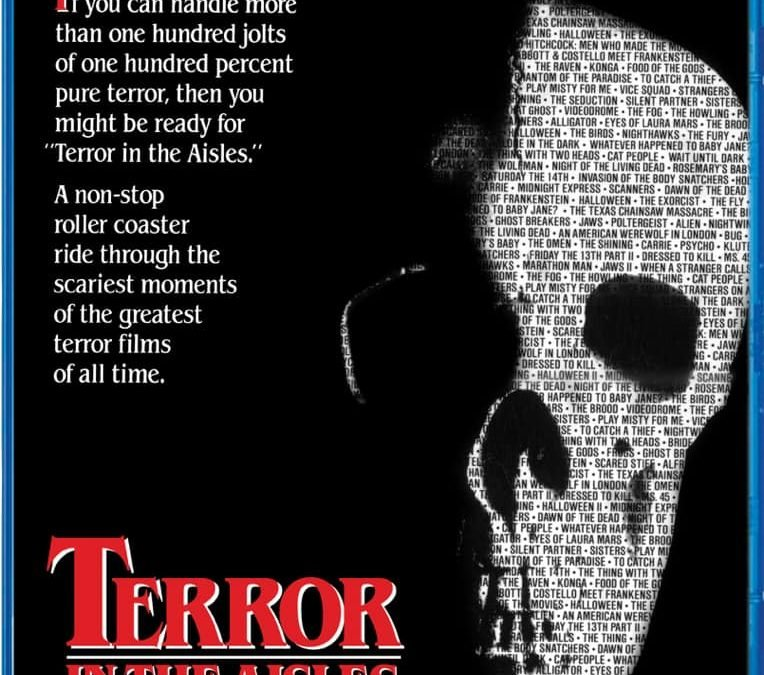 TERROR IN THE AISLES BLU-RAY FROM SCREAM FACTORY ANNOUNCED